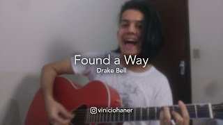 Way - drake bell (acoustic cover ...