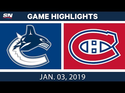NHL Highlights | Canucks vs. Canadiens - Jan. 3, 2019