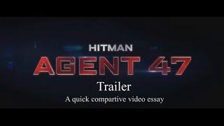 Hitman: Agent 47 (Aleksander Bach, 2015) Trailer: A quick comparison