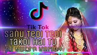 Sanu__Tedi_Tedi_Takti_Hai_Tu_{_Surjit_Bindrakhiya_}_Panjabi_Dj_Song_Mix_By_Dj_Nutan_Verma