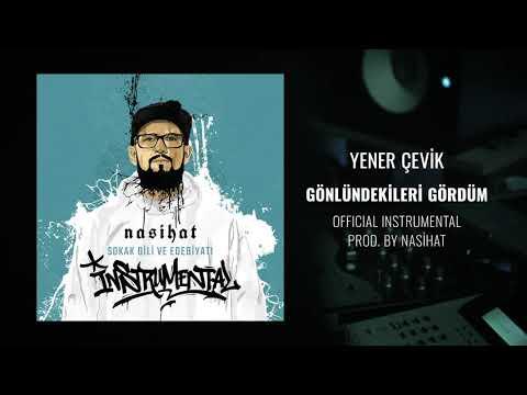 Yener Çevik - Gönlündekileri Gördüm [Official Instrumental] Prod. Nasihat