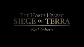 Siege of Terra Interviews: Neil Roberts