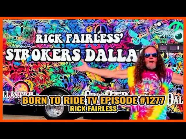 FULL SHOW Born To Ride TV Episode #1277 - Rick Fairless