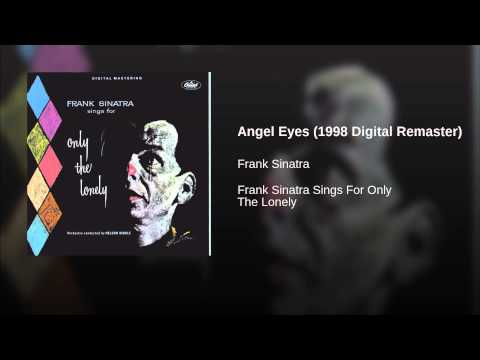 Angel Eyes (1998 Digital Remaster)