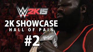WWE 2K15 (PS4) 2K Showcase - Hall of Pain Gameplay Walkthrough Part 2
