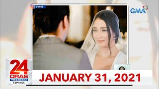 24 Oras Weekend Express: January 31, 2021 [HD]