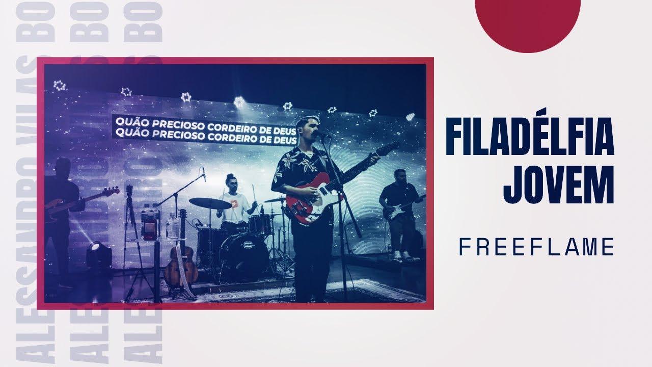 FreeFlame Filadélfia Jovem - Alessandro Vilas Boas -  AO VIVO