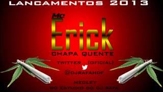 Mc Erick CQ - Medley No Estudio Do Dj Rafa - Lançamentos Musicas Novas