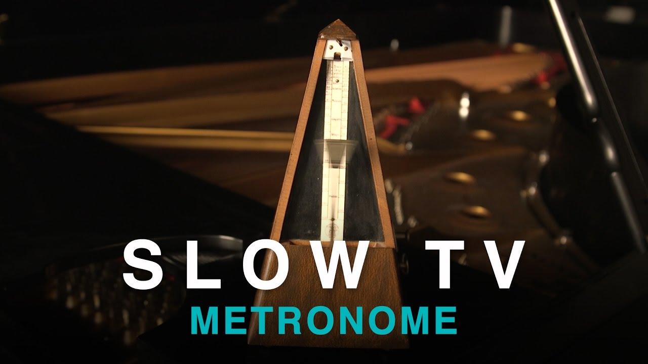 SLOW TV - Metronome