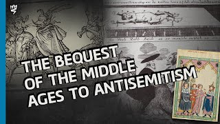Antisemitism and the Middle Ages