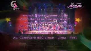 DANZAS ÁRABES PERÚ -LUNA DANCE, SHOW ARABELA 2014