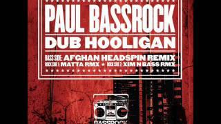 "BRock027 - Paul Bassrock "" Dub Hooligan ""  Afghan Headspin Remix BREAKS"