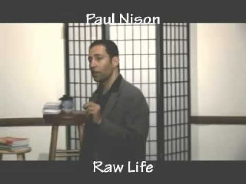 Paul Nison: Raw Life +