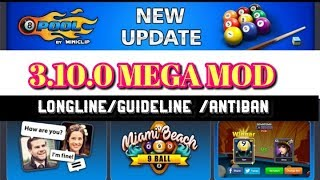 8 ball pool - New Update 3.10.0 Mega Mod    Unlimited Guidelines + long line Hack + anti ban