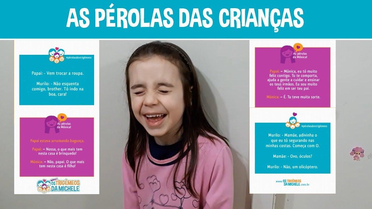 As Pérolas Das Crianças Frases Engraçadas Mônica E Os Trigêmeos Da Michele