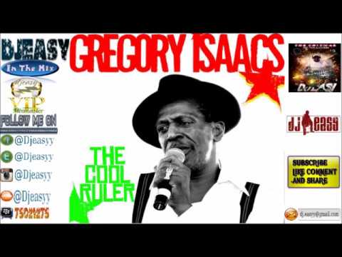 Gregory Isaacs {The Cool Ruler} Best of Greatest Hits (Remembering GREGORY ISAACS)mix by djeasy