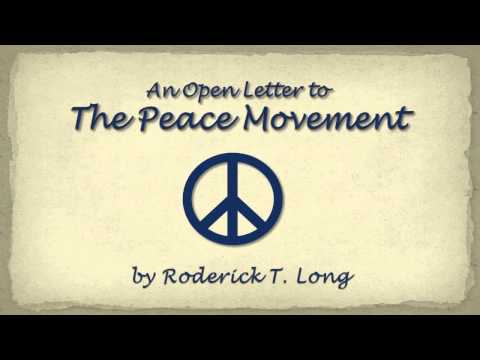 An Open Letter to The Peace Movement (by Roderick Long)