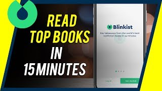 How to Use Blinkist - Read Books in 15 Minutes or Less