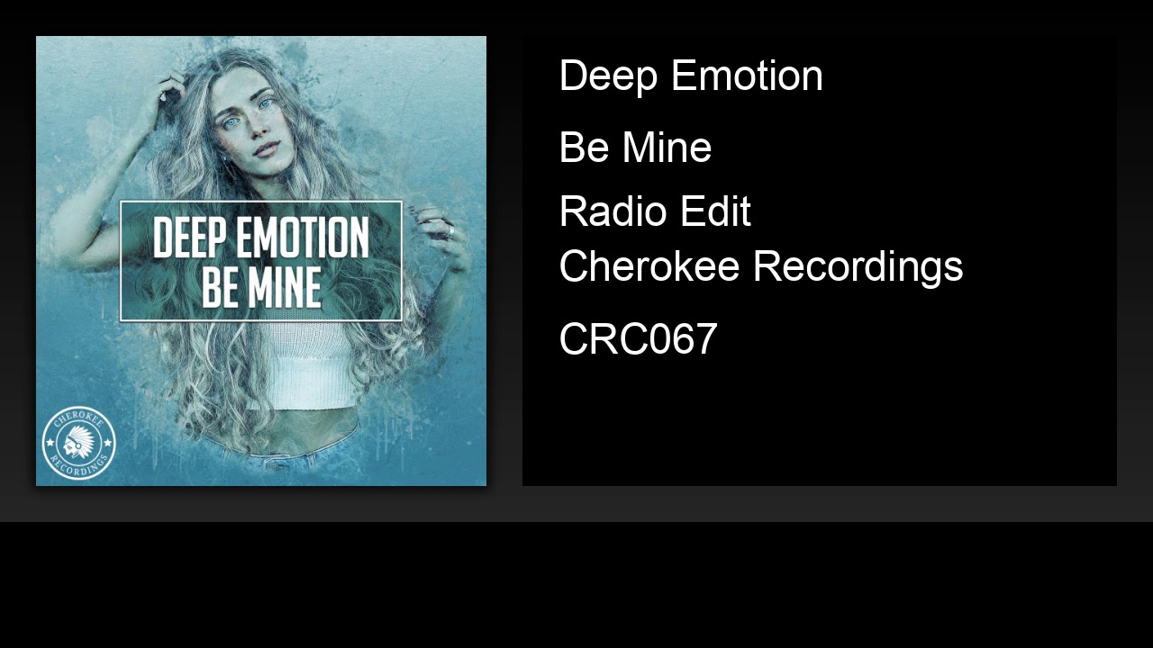 Deep Emotion - Be Mine (Radio Edit)