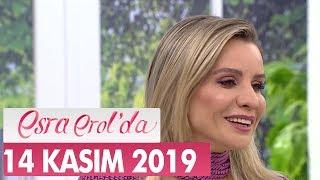Esra Erol'da 14 Kasım 2019 - Tek Parça