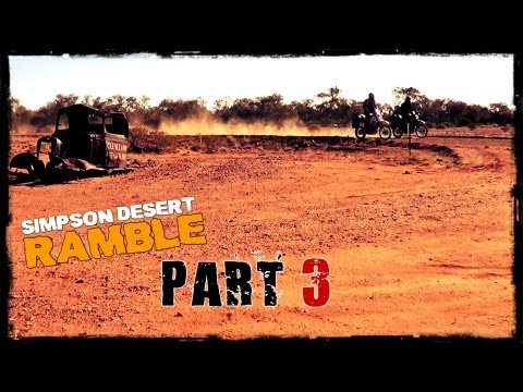 Simpson Desert RAMBLE - Part 3