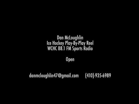 Dan McLoughlin Ice Hockey Radio Play-By-Play Reel 2017-2018
