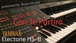 """Con Te Partiro (Andrea Bocelli)"" - perf. by Bryan Nicalek (Electone HS-8)"