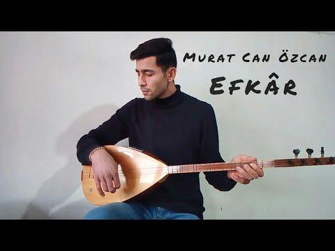 Efkâr - Murat Can Özcan (Cengiz Özkan) Gönül Dağı Dizi Türküsü