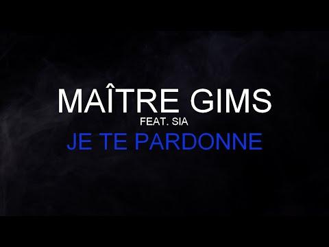 Maître Gims (Feat. Sia) - Je Te Pardonne [Paroles / Lyrics] HQ