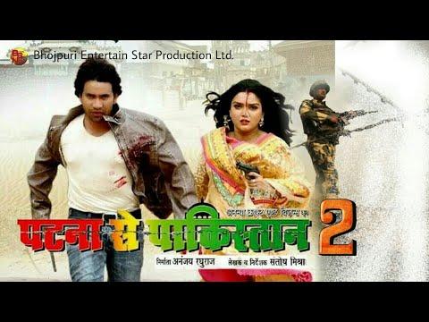 Patna Se Pakistan 2-Superhit Bhojpuri Movie  Dinesh Lal Yadav, Amrapali Dubey, Upcoming Movie News