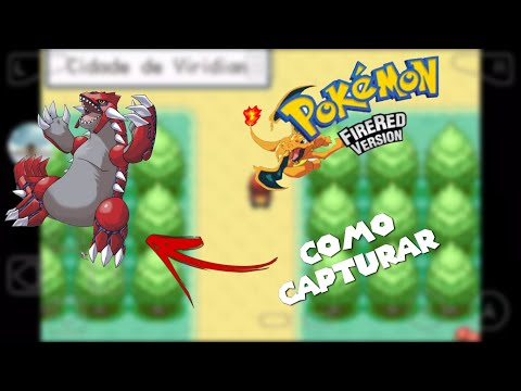 Como capturar um Groudon no Pokémon FireRed PT-BR/Hack Cheat ou Bug??? - Pokémon FireRed PT-BR #2