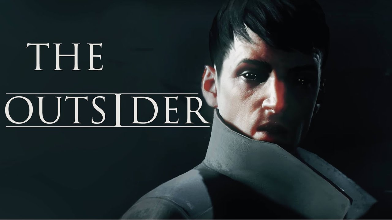 Dishonored: Death of the Outsider Receives Official ... |The Outsider Dishonored