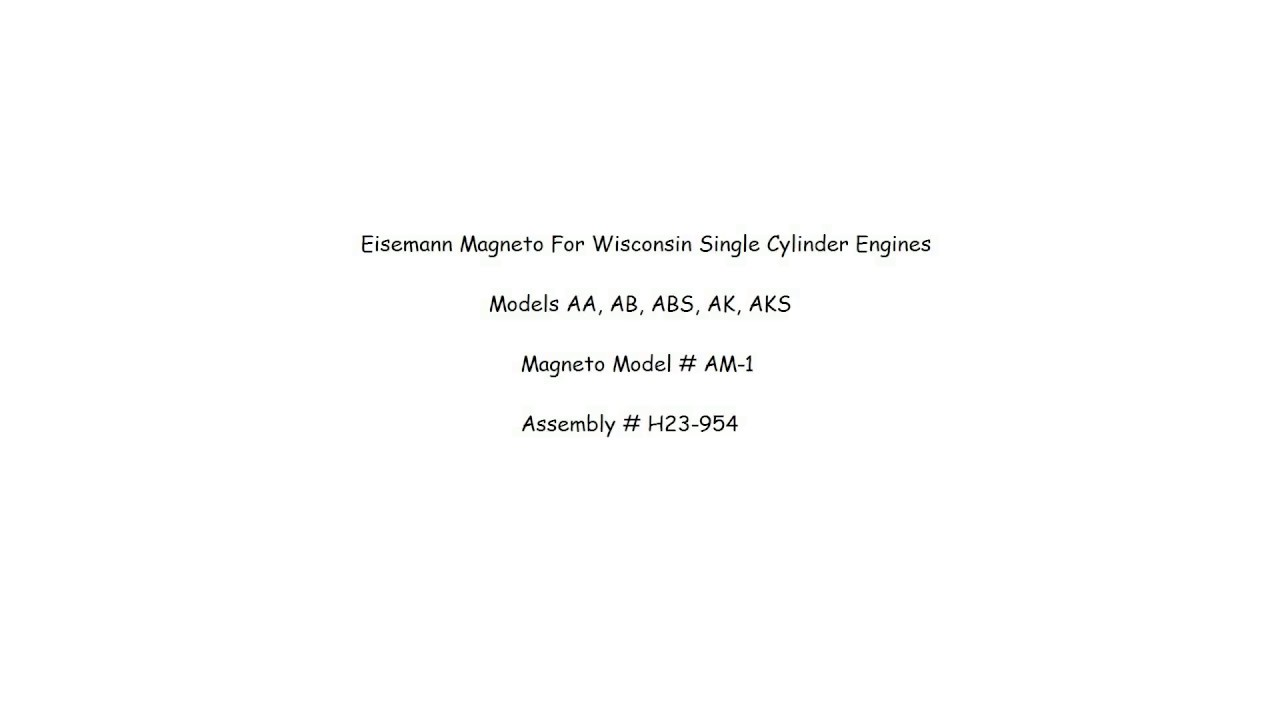 Eisemann Magneto Model # AM-1 For Wisconsin Single Cylinder Engines