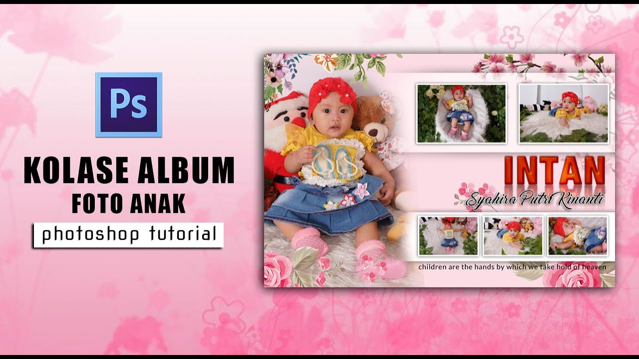tutorial photoshop cs6 cara membuat foto kolase album bayi ...