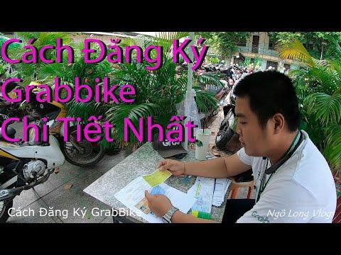 Quy Trình Đăng Ký Grabbike Nhanh Nhất Tại TPHCM || Ngô Long Vlogs