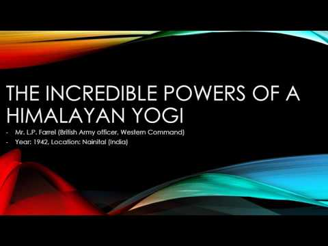 The Incredible Powers of a Himalayan Yogi - by British Officer (Audio)