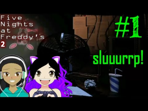 GET ME A STRAW! | Five Nights at Freddy's 2 | 2 girls 1 game