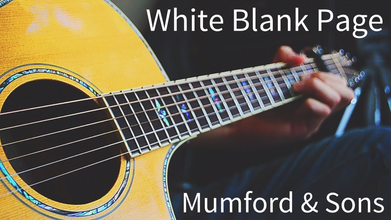 White Blank Page by Mumford & Sons Acoustic Jam