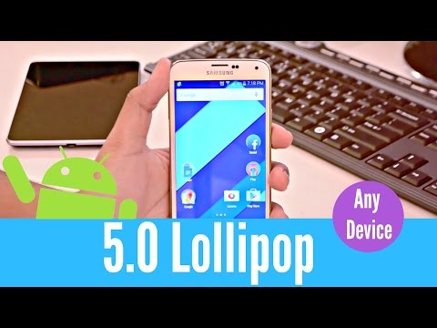 Android 5.0 Lollipop on Any Android Device!