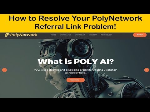 HOW TO RESOLVE POLYNETWORK REFERRAL LINK PROBLEM!