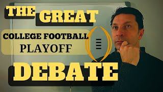 College Football Playoff Selections / THE GREAT DEBATE