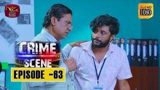 Crime Scene - ක්රයිම් සීන් | Episode -63 | 2019-02-12 | Rupavahini TeleDrama Thumbnail