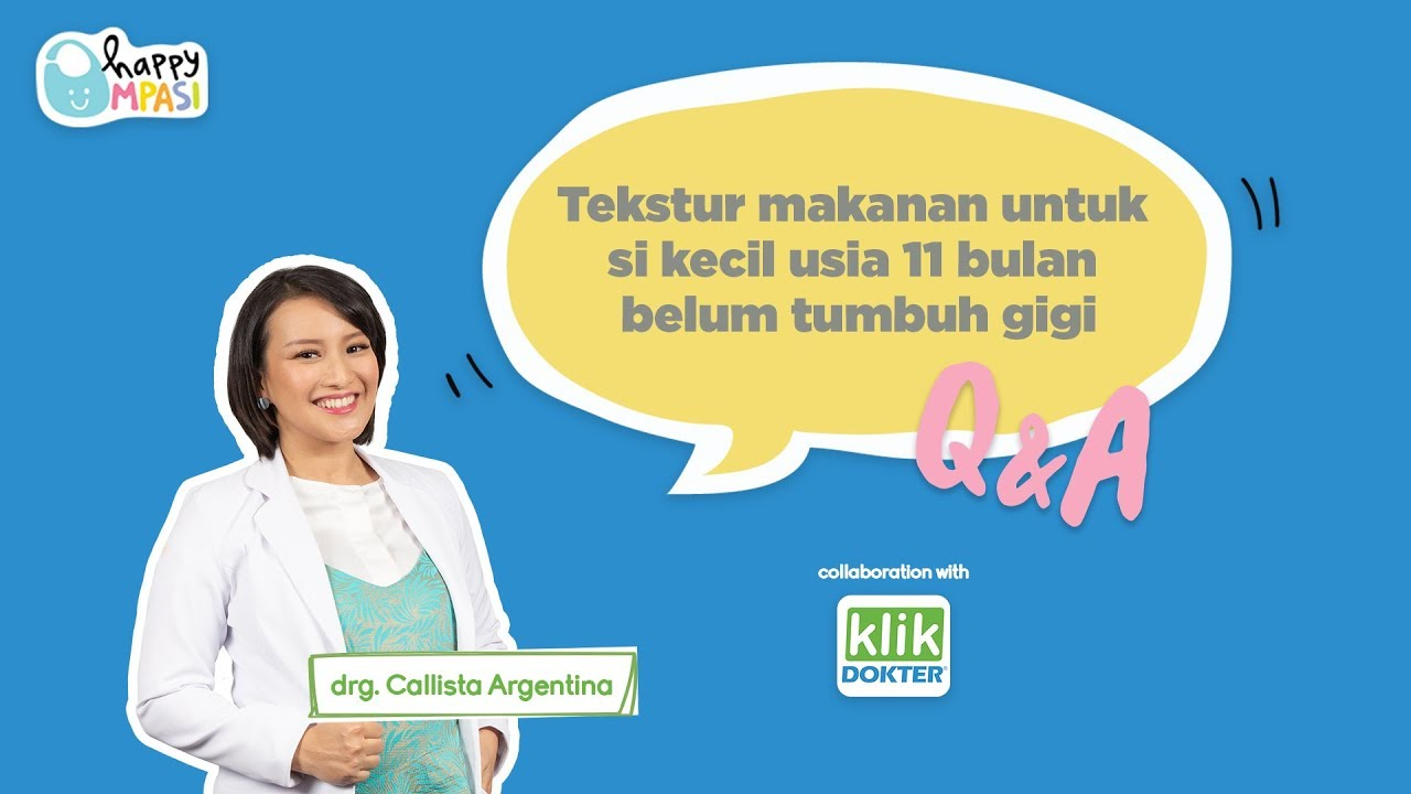 Tekstur Mpasi Bayi 11 Bulan Belum Tumbuh Gigi Q A Klikdokter Youtube