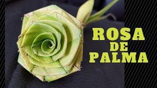 Como hacer una ROSA con Hoja de PALMERA (Paso a Paso) - Artesanía en Palma