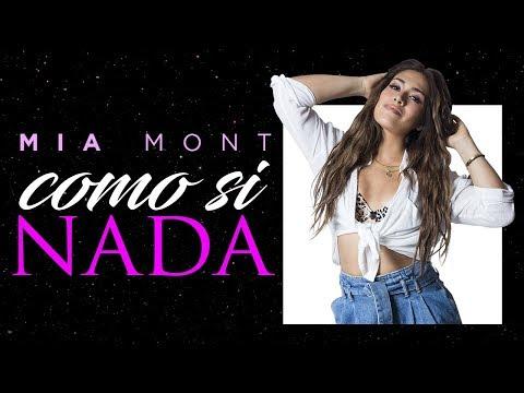 Como Si Nada - Mia Mont (Video Lyric Oficial) Canción de Leticia y Hamilton - Los Vílchez
