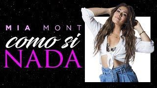 Como Si Nada - Mia Mont     Canción De Leticia Y Hamilton - Los Vílchez