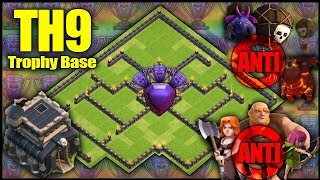 BEST UNBEATABLE TH9 [Town Hall 9] TROPHY BASE! w/ Replays Anti Air, Anti Ground - Clash Of Clans