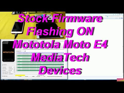 Moto E4 Stock Firmware Flashing(MediaTech)