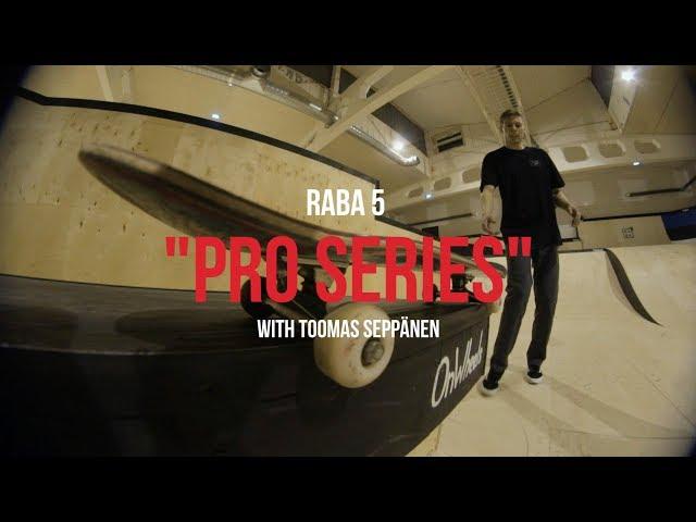 Raba 5 Pro Series Ep. 03 - Toomas Seppänen (2018)
