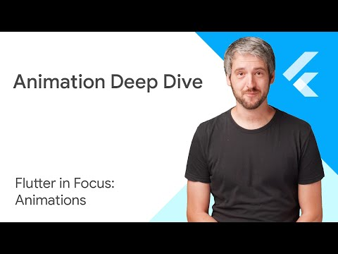 Animation deep dive - Flutter in Focus